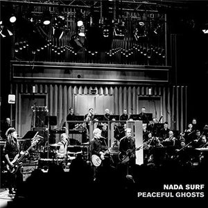 Nada Surf- Peaceful Ghosts