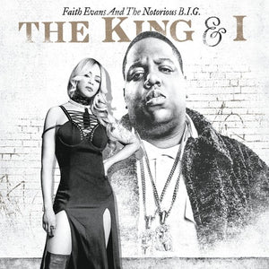 Faith Evans & The Notorious B.I.G.- The King & I