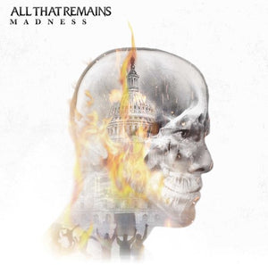 All That Remains- Madness