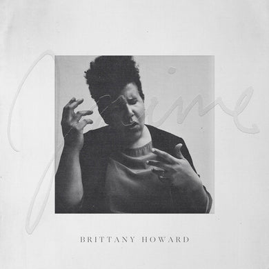Brittany Howard- Jaime