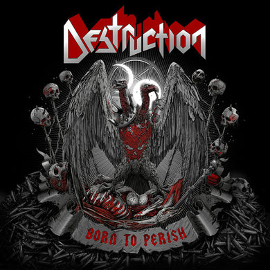 Destruction- Born to Perish