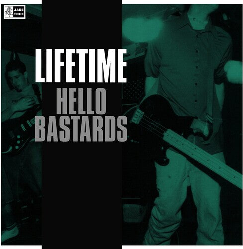 Lifetime- Hello Bastards