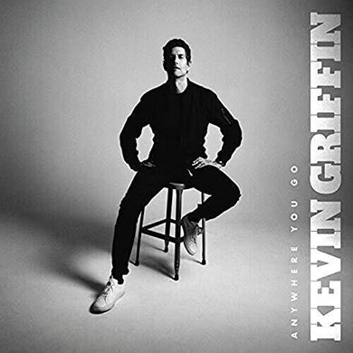 Kevin Griffin- Anywhere You Go