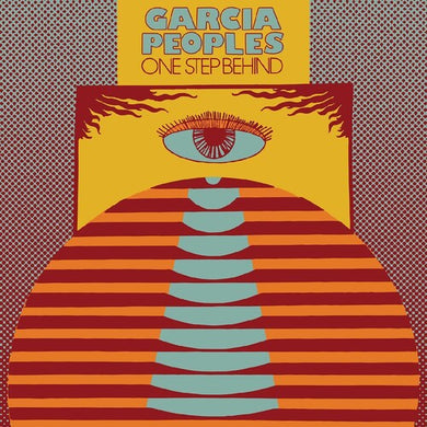 Garcia Peoples- One Step Behind