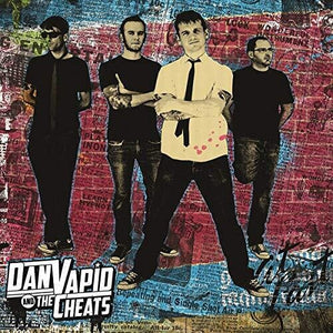 Dan Vapid & The Cheats- Dan Vapid & The Cheats