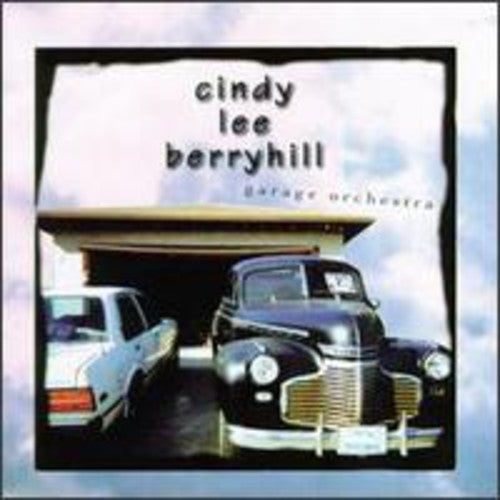 Cindy Lee Berryhill- Garage Orchestra