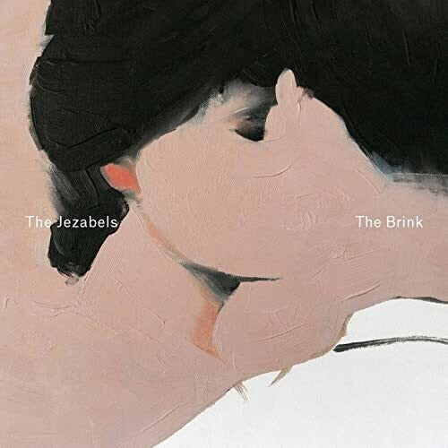 The Jezabels- The Brink