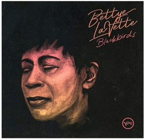 Bettye Lavette- Blackbirds