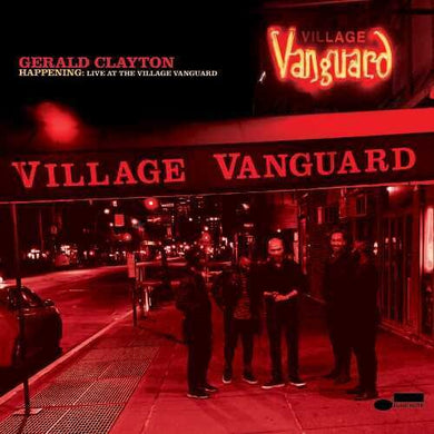 Gerald Clayton- Happening: Live at the Village Vanguard