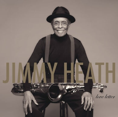 Jimmy Heath- Love Letter