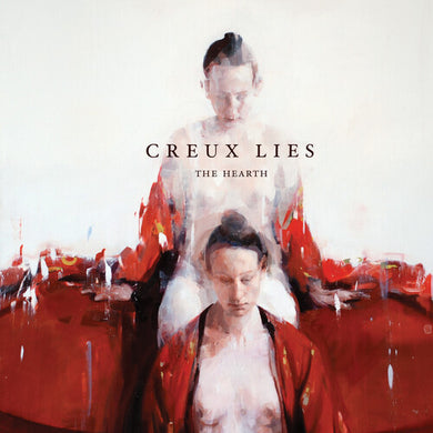 Creux Lies- The Hearth