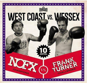 NOFX / Frank Turner- West Coast vs. Wessex