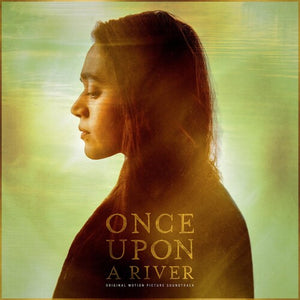 OST- Once Upon A River