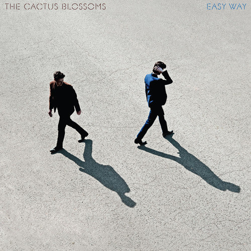 The Cactus Blossoms- Easy Way