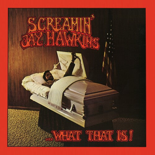 Screamin' Jay Hawkins- ...What That Is!