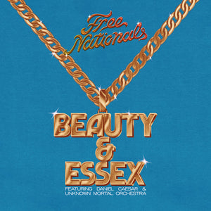 Free Nationals- Beauty & Essex