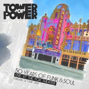 Tower of Power- 50 Years of Funk & Soul: Live at the Fox Theater- Oakland, CA June 2018