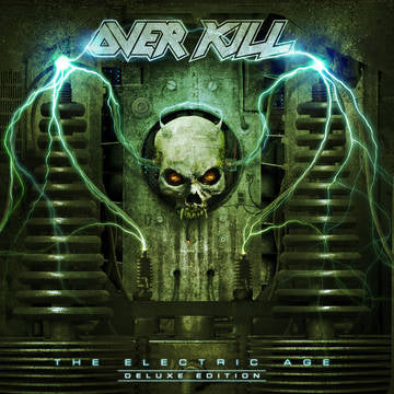 Overkill - The Electric Age (Deluxe Edition)
