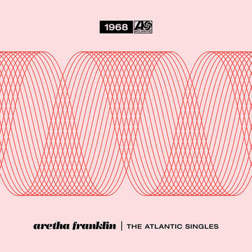 Aretha Franklin - The Atlantic Singles Collection 1968