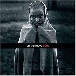 Bono - On the Move