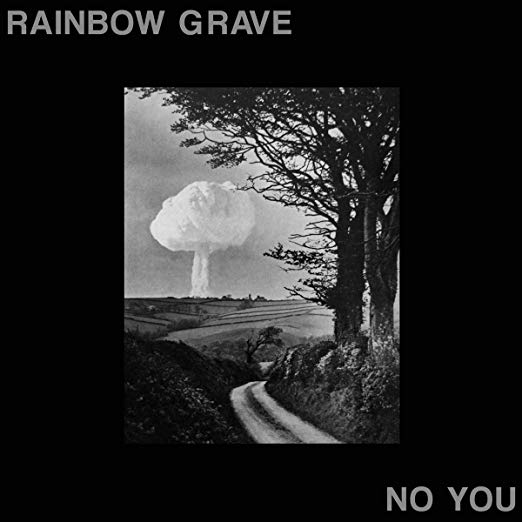 Rainbow Grave- No You