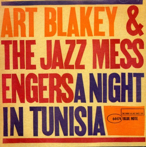 Art Blakey- A Night In Tunisia