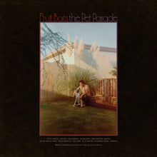 Load image into Gallery viewer, Fruit Bats- The Pet Parade PREORDER OUT 3/5