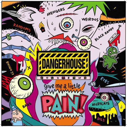 VA- Dangerhouse Volume Two: Give Me A Little Pain!
