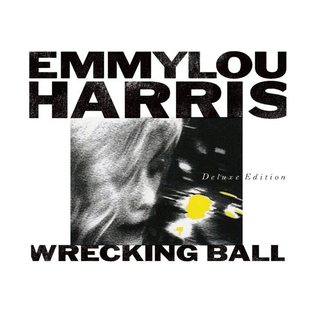 Emmylou Harris- Wrecking Ball