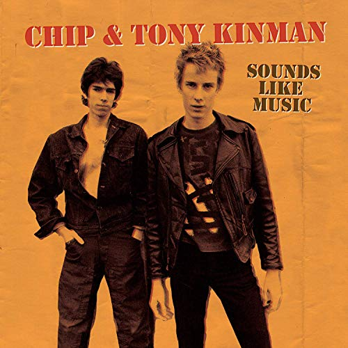 Chip & Tony Kinman- Sounds Like Music
