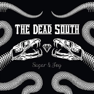 The Dead South- Sugar & Joy