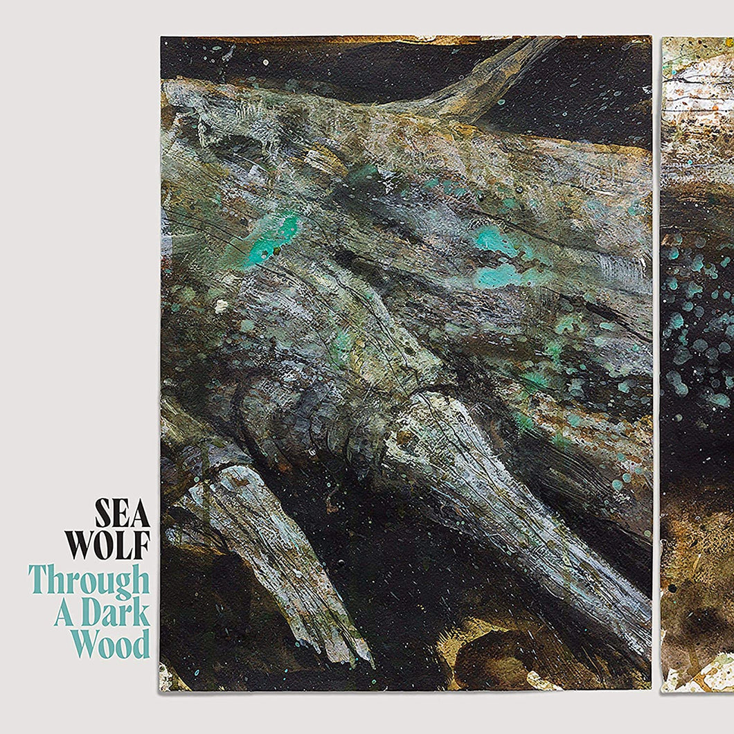 Sea Wolf- Through A Dark Wood