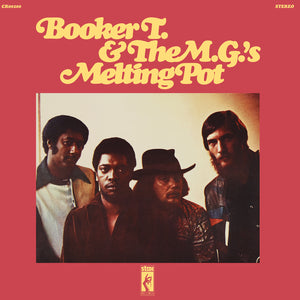 Booker T & The M.G.'s- Melting Pot PREORDER OUT 11/1
