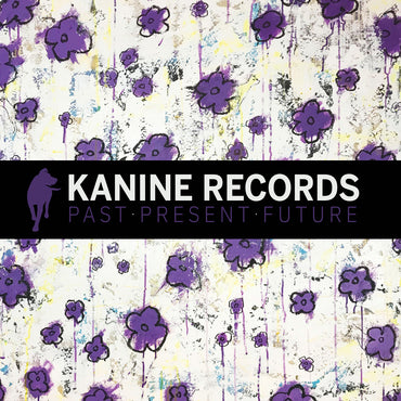VA- Kanine Records Past Present Future