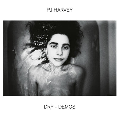 PJ Harvey- Dry (Demos) PREORDER OUT 7/24