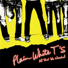 Load image into Gallery viewer, Plain White T's- All That We Needed PREORDER OUT 11/13
