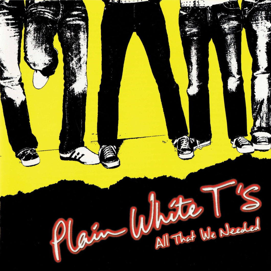 Plain White T's- All That We Needed PREORDER OUT 11/13