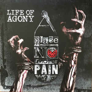 Life of Agony- A Place Where There's No More Pain