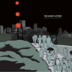 Casket Lottery- Survival Is For Cowards