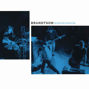 Brandtson- Fallen Star Collection/Fallen Star Collection Demo Recordings