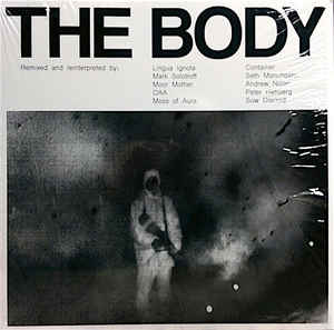 The Body- Remixed