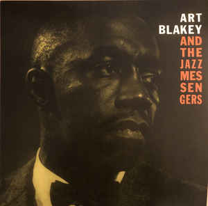Art Blakey & The Jazz Messengers- Moanin'