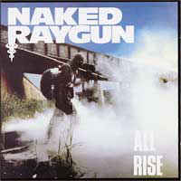 Naked Raygun- All Rise