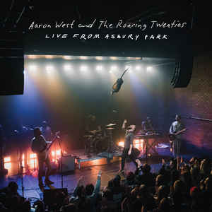 Aaron West & The Roaring Twenties- Live From Asbury Park