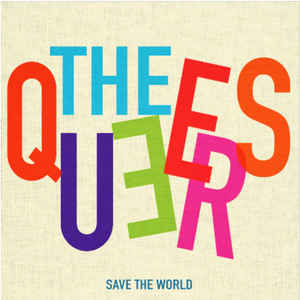 The Queers- Save the World