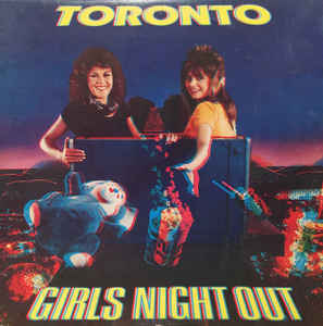 Toronto- Girls Night Out