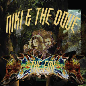 Niki & The Dove- Fox