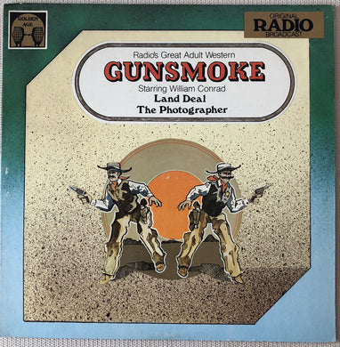Radio Broadcast- Gunsmoke: Land Deal/Photographer