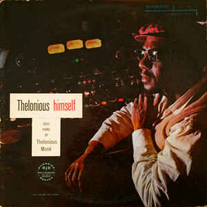 Thelonious Monk- Thelonious Himself