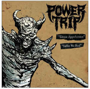 Integrity / Power Trip- Split